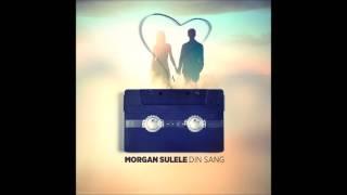 Morgan Sulele din sang