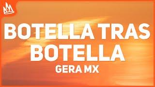 Gera MX, Christian Nodal - Botella Tras Botella (Letra)