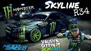 Need for speed 2015- Nissan Skyline R34 - Monster ( Vaughn jr.)
