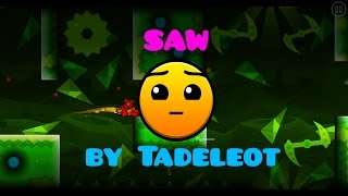 [GEOMETRY DASH 2.1] Saw by Tadeleot