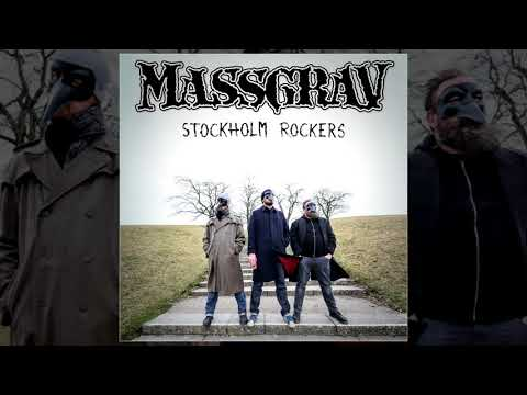 Massgrav - Stockholm Rockers LP FULL ALBUM (2017 - Crust / Grindcore / Hardcore Punk)