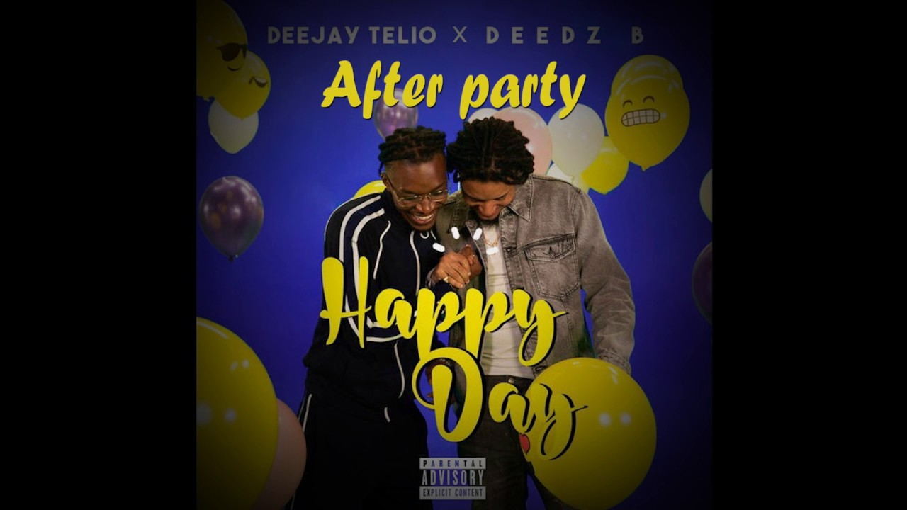 After Party · Deejay Telio & Deedz B (Letra)