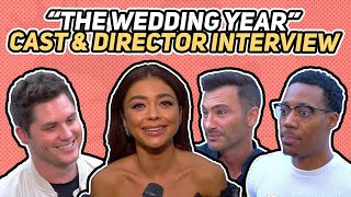 """The Cast & Director Of """"The Wedding Year"""" Interview"""