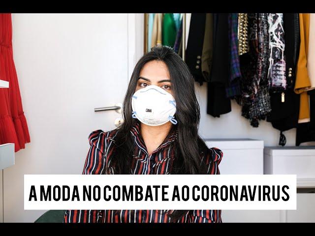 A Moda no Combate ao CORONAVIRUS