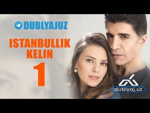 Istanbullik kelin  (  uzbek tilida ) Turk seriali