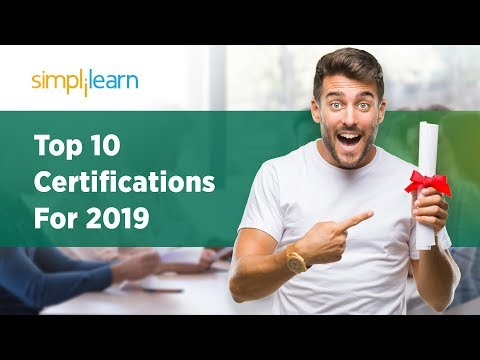 Top 10 Certifications For 2019   Highest Paying Certifications 2019   Get Certified   Simplilearn