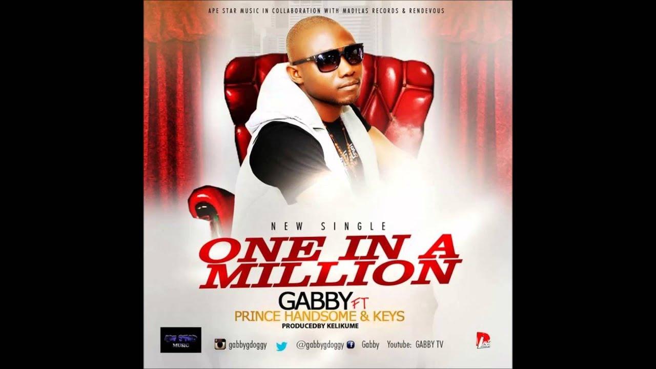Download GABBY (ONE IN A MILLION) FT  Kelikume X Keys Ajason  X Prince Handsome