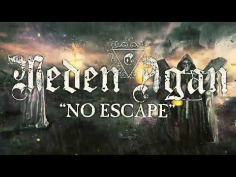 MEDEN AGAN - No Escape