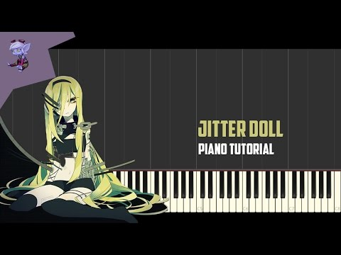 Jitter Doll | Piano Tutorial