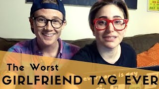 THE WORST GIRLFRIEND TAG EVER