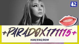 Download lagu CL(씨엘) - +투덜거려본다171115+(+PARADOX171115+) (Lyrics Eng/Rom/Han/가사)