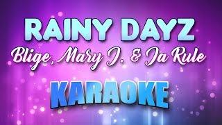 Cover images Blige, Mary J. & Ja Rule - Rainy Dayz (Karaoke & Lyrics)