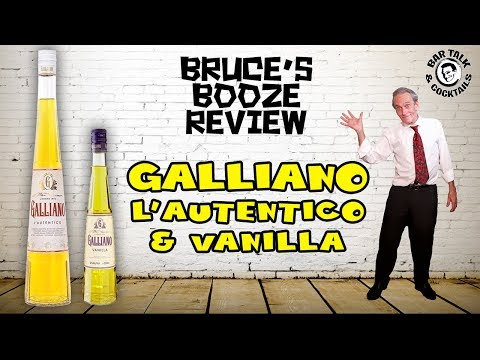 What is Galliano? - Bruce's Booze Review
