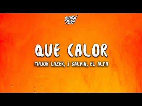 Download Lagu  Major Lazer - Que Calor Letra / s ft. J Balvin, El Alfa Mp3 Free