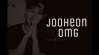 JOOHEON- OMG|| ARABIC SUB