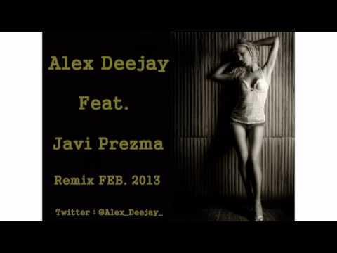 Alex Deejay & Javi Prezma Feat David Guetta -Titanium ( Remix 2013 )