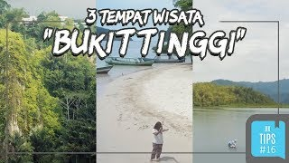 Jurnal Indonesia Kaya: 3 Wisata Wajib Sumatera Barat untuk Lepaskan Penatmu