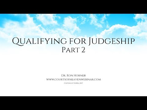 Qualifying for Judgeship - Part 2