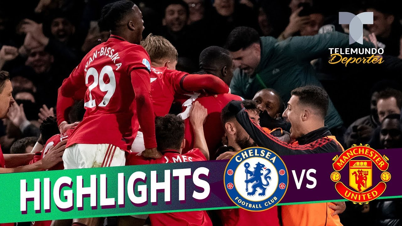 Chelsea vs. Manchester United 0-2 Goals & Highlights | Premier League | Telemundo Deportes