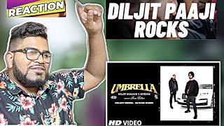 Umbrella   Diljit Dosanjh   Intense   Chani Nattan   New Punjabi Song 2021 (REACTION)