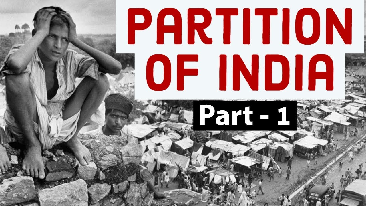 Partition of India Part 1 - Know the facts, truth & reality behind 1947 division of India &