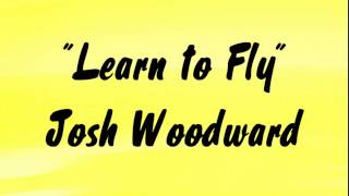 LEARN TO FLY  Josh Woodward - Royalty-Free Music  🎵
