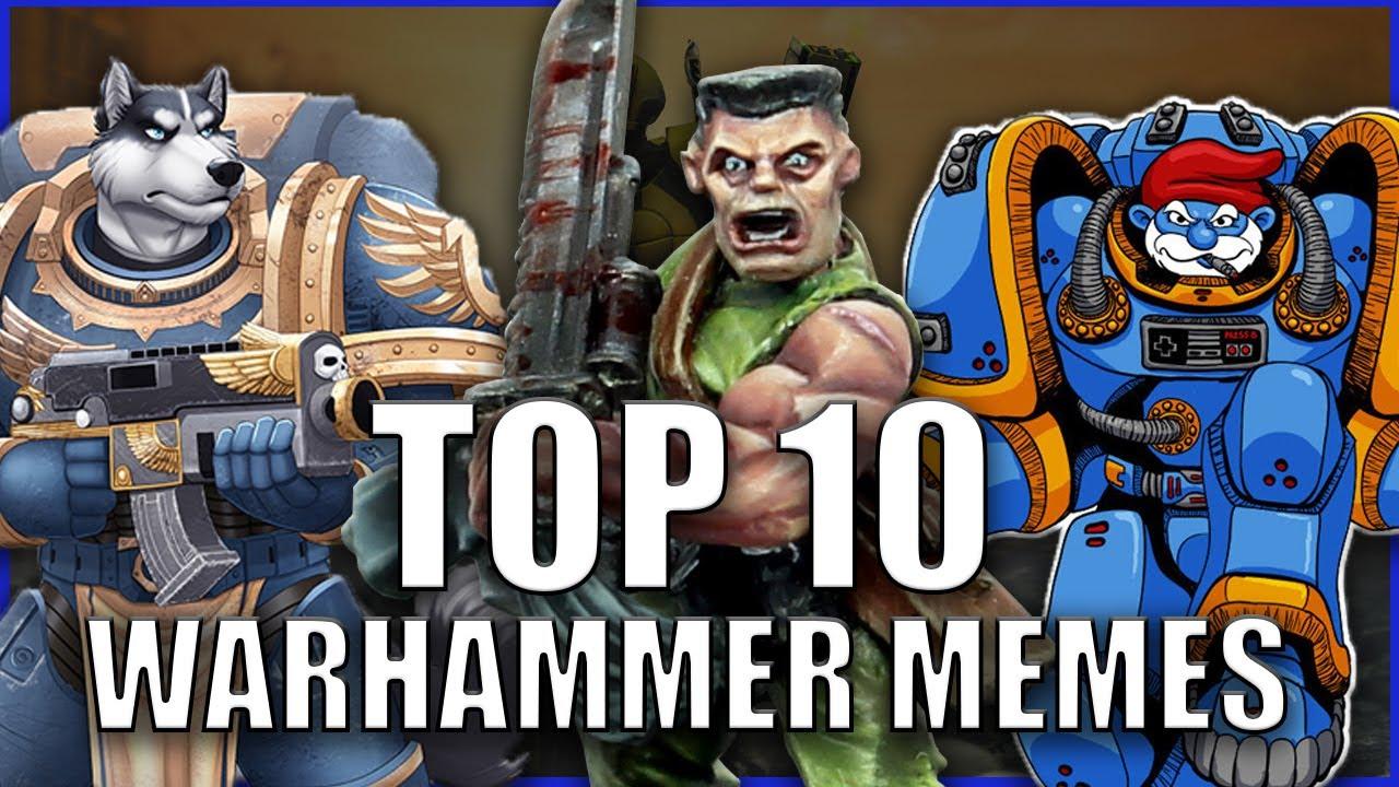 Top 10 Warhammer 40k Memes - YouTube