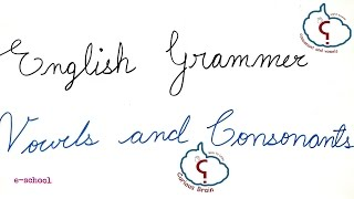 vowels and consonants lesson in English | English Grammar Tutorial | Definition | Examples
