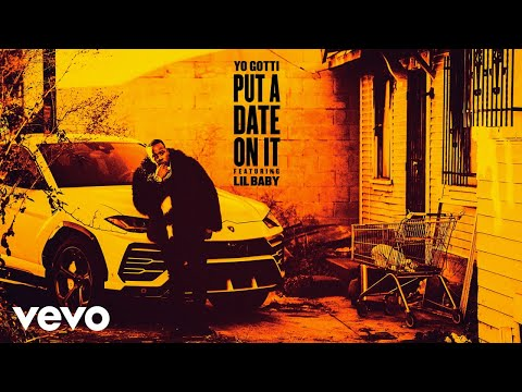 Yo Gotti - Put a Date On It (Audio) ft. Lil Baby
