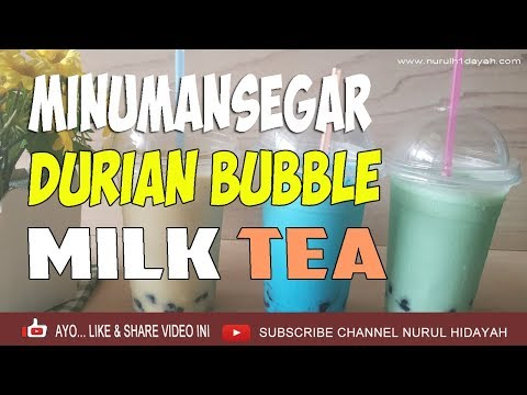 minuman-bubble-segar-||-durian-bubble-milk-tea-||-ide-jualan-minuman-kekinian-||-nurul-hidayah