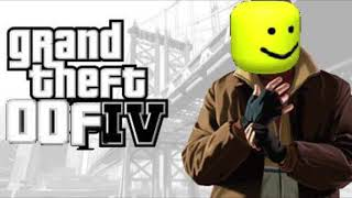 the gta 4 theme except it has the roblox death sound