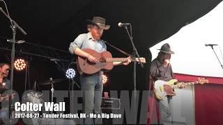 Colter Wall - Me & Big Dave - 2017-08-27 - Tønder Festival, DK