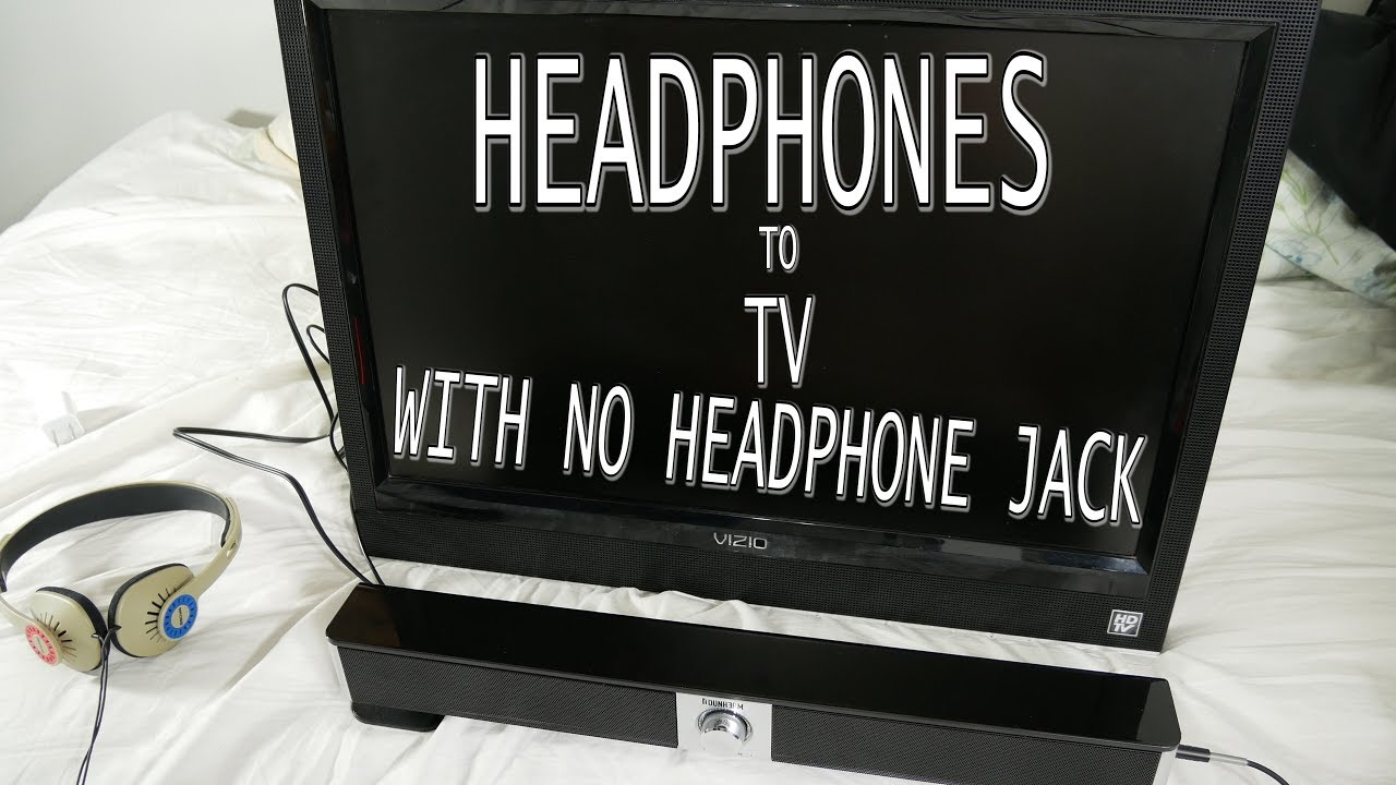 HOW to Connect EARPHONES to a TV With NO Headphone Jack UPDATE 2018