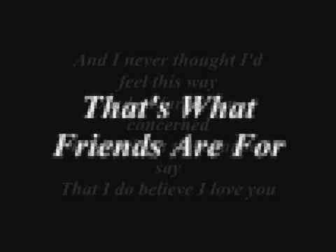 That's What Friends Are For (Lyrics)