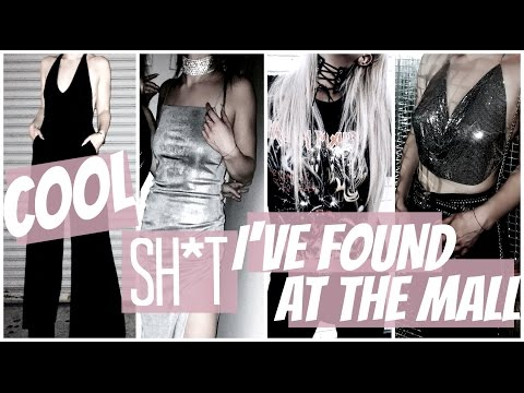 STYLE HAUL | COOL SH*T I'VE FOUND AT THE MALL