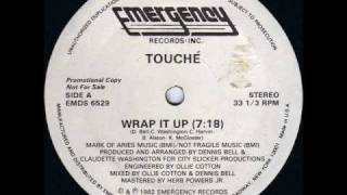 Touche - Wrap It Up