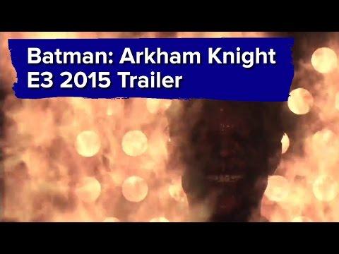 Batman Arkham Knight Trailer - E3 2015 Sony Conference (no gameplay)