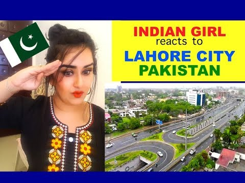 Indian Girl Reacts on LAHORE CITY | PAKISTAN | Reaction |