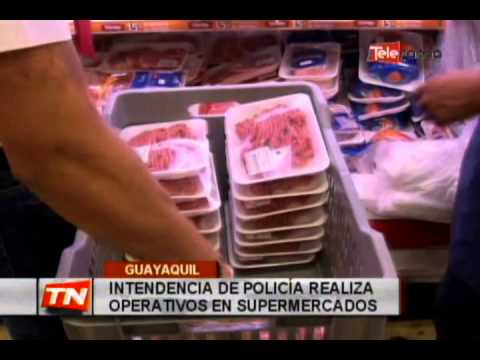 Intendencia de policía realiza operativos en supermercados