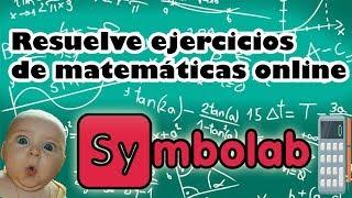 Tutorial Symbolab, resuelve ejercicios matemáticos fácilmente!