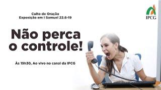CULTO DE ORAÇÃO- 18/05/2021
