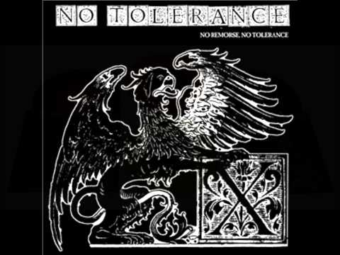 "No Tolerance ""No Remorse, No Tolerance"""