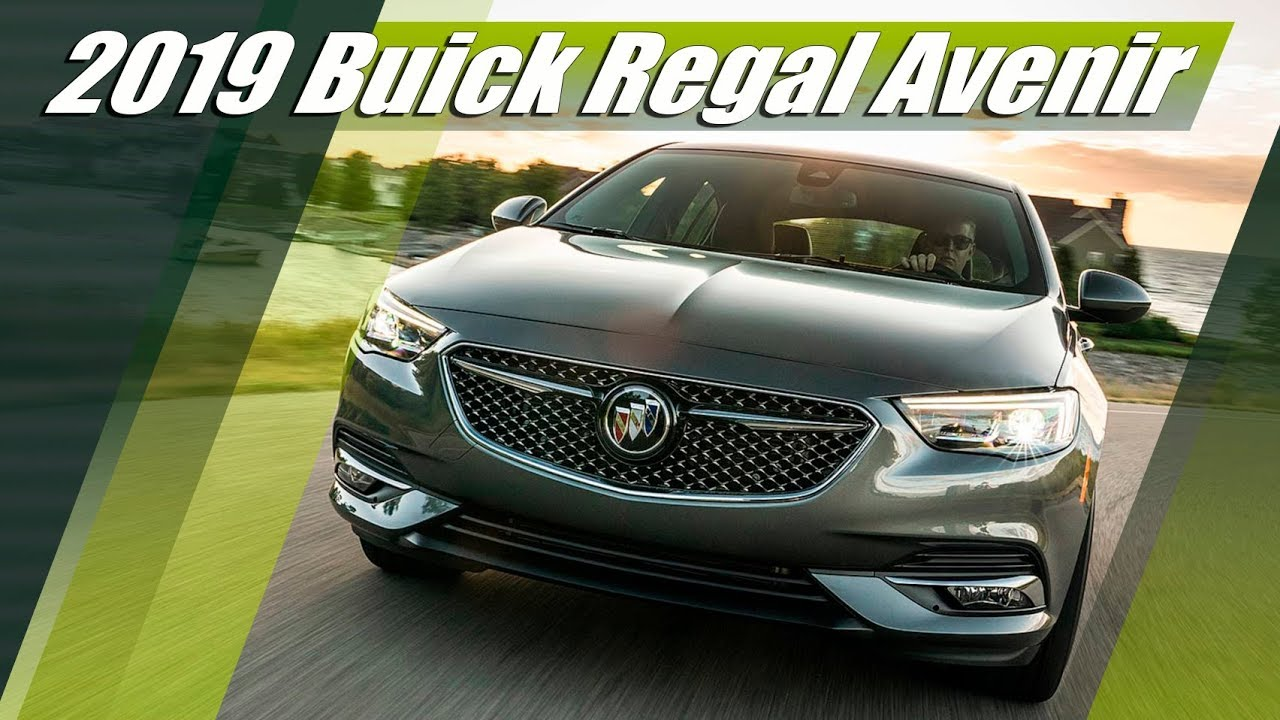 2019 Buick Regal Avenir Versatile Luxury Youtube