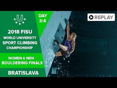 Sport Climbing - Bouldering Finals - FISU 2018 World University Championship - Bratislava - Day 3
