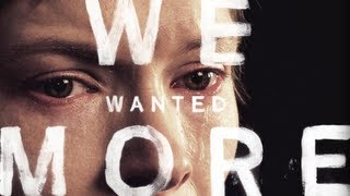 WE WANTED MORE (Official Trailer) - New film by Stephen Dunn