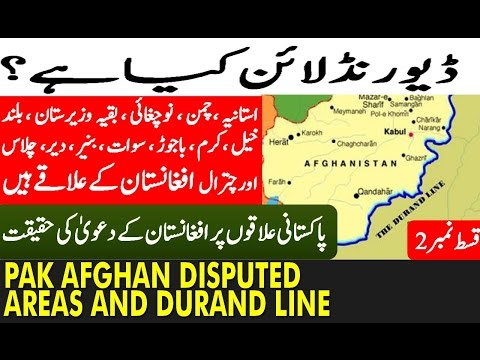 What is Durand Line: Pakistan Afghanistan Relations and The Durand Line