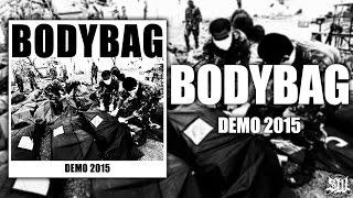 BODYBAG [Full Demo Stream] (2015) Exclusive Upload
