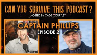Can You Survive This Podcast? E2: Captain Phillips