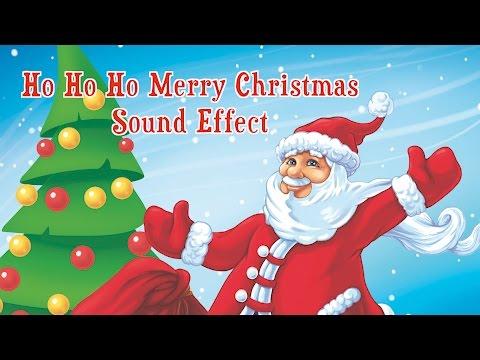 Ho Ho Ho Merry Christmas Sound Effect
