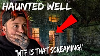 WARNING DO NOT GO TO THIS HAUNTED ABANDONED WELL AT NIGHT